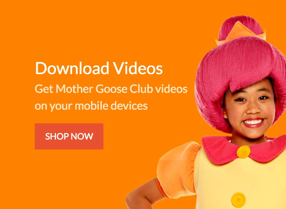 Get Mother Goose Club digital videos